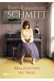 Małżeństwo we troje - Eric-Emmanuel Schmitt