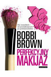 Perfekcyjny makijaż - Bobbi Brown