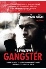 Prawdziwy gangster - Jon Roberts, Evan Wright
