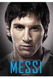 Messi Chłopiec który zawsze się spóźniał - Leonardo Faccio