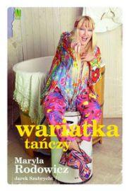 Wariatka tańczy - Maryla Rodowicz, Jarosław Szubrycht