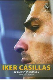 Iker Casillas Skromność mistrza - Enrique Ortego