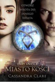 Dary Anioła - Cassandra Clare