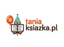 10. urodziny księgarni TaniaKsiazka.pl - świętowanie trwa!