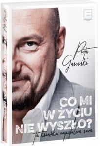 Autobiografia Piotra Gąsowskiego