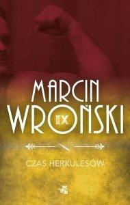 Czas Herkulesów - nowość od Marcina Wrońskiego