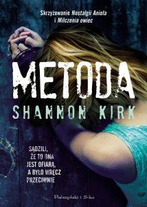 Metoda Nowa książka Shannon Kirk - zobacz na TaniaKsiazka.pl