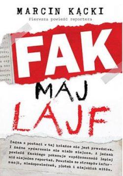 Fak maj lajf - kup tę książkę w TaniaKsiazka.pl
