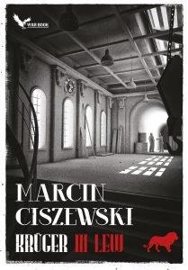 Nowość od Marcina Ciszewskiego Krüger - sprawdź na TaniaKsiazka.pl