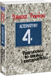 Alternatywy 4. Przewodnik po serialu i rzeczywistości - kup na TaniaKsiazka.pl