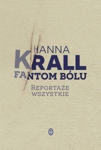Fantom bólu - Wznowiona edycja książki Hanny Krall - kup na TaniaKsiazka.pl