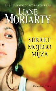 Adaptacja filmowa powieści Liane Moriarty Sekret mojego męża - kup na TaniaKsiazka.pl!