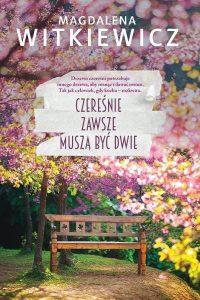 Czereśnie zawsze muszą być dwie - sprawdź na TaniaKsiazka.pl!