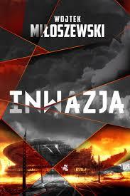 Inwazja - sprawdź na TaniaKsiążka.pl!