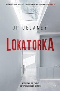 Lokatorka JP Delaney - sprawdź na TaniaKsiazka.pl!