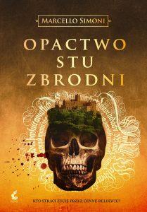 Marcello Simoni powraca z nową powieścią Opactwo stu zbrodni - kup na TaniaKsiazka.pl