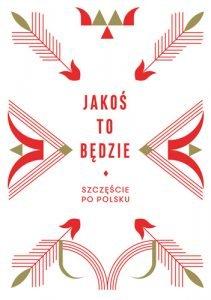 Jakoś to będzie - zobacz na TaniaKsiazka.pl