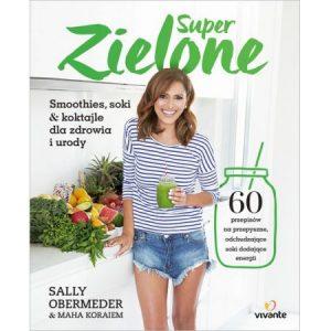 Książka za 5 zł - Super zielone - sprawdź na TaniaKsiazka.pl!