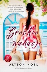 Książki na wakacje Greckie wakacje - sprawdź na TaniaKsiążka.pl