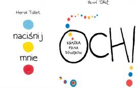 Książki interaktywne dla dzieci Naciśnij mnie i Och! Książka pełna dźwięków- sprawdź na TaniaKsiążka.pl!