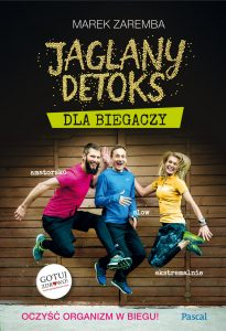 Zapowiedzi książkowe na lipiec 2017 Jaglany detoks dla biegaczy - sprawdź na TaniaKsiazka.pl!