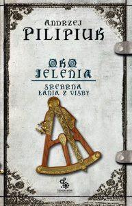 Seria Oko Jelenia, Andrzej Pilipiuk - sprawdź na TaniaKsiążka.pl