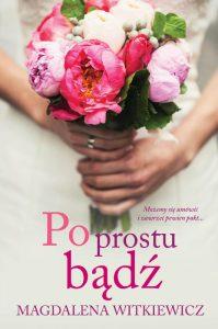 Książki Magdaleny Witkiewicz, które warto przeczytać