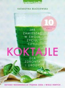 Książki z przepisami na zdrowe soki i koktajle - sprawdź na TaniaKsiazka.pl!