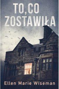 To, co zostawiła - sprawdź na TaniaKsiazka.pl!