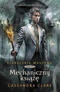 Seria Diabelskie maszyny Cassandry Clare - sprawdź na TaniaKsiazka.pl!