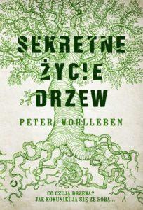 Sekretne życie drzew - sprawdź na TaniaKsiazka.pl!