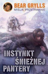 Najciekawsze książki Beara Gryllsa - sprawdź na TaniaKsiazka.pl!