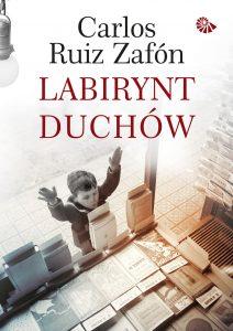 Ostatni tom cyklu Cmentarz Zapomnianych Książek Labirynt duchów - zobacz na TaniaKsiazka.pl