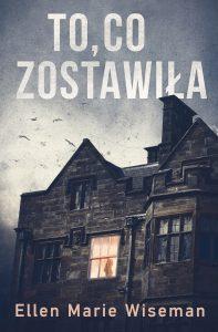 To, co zostawiła - kup na TaniaKsiazka.pl