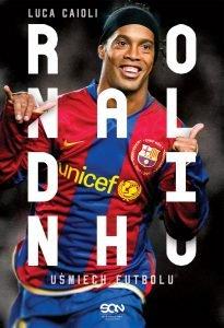 Neymar za Ronaldinho; Ronaldinho - kup na TaniaKsiazka.pl