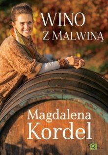 Wino z Malwiną - sprawdź na TaniaKsiazka.pl!