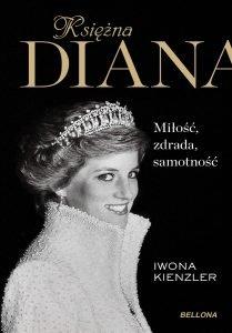 Księżna Diana – niezwykła historia, zwykłej kobiety - sprawdź na TaniaKsiazka.pl!