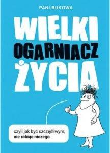 Wielki ogarniacz życia - sprawdź na TaniaKsiazka.pl!