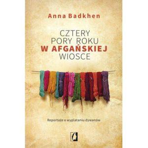 Cztery pory roku w afgańskiej wiosce - sprawdź na TaniaKsiazka.pl!