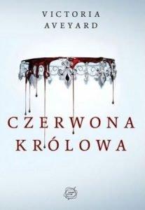 Seria Czerwona królowa Victorii Aveyard - sprawdź na TaniaKsiazka.pl!