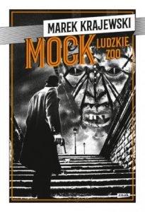 Recenzja książki Mock. Ludzkie zoo - sprawdź tę powieść na TaniaKsiazka.pl!