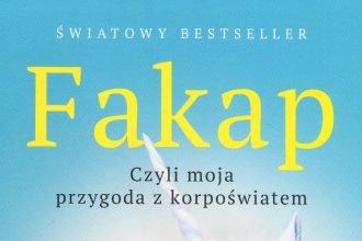 Fakap. Czyli moja przygoda z korpoświatem - kup na TaniaKsiazka.pl