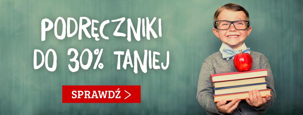 Podręczniki do 30% taniej - sprawdź na TaniaKsiazka.pl!