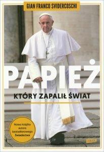 Papież, który zapalił świat - sprawdź na TaniaKsiazka.pl