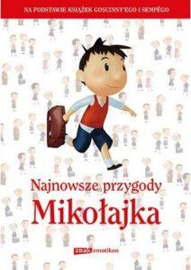Najnowsze przygody Mikołajka - zobacz na TaniaKsiazka.pl!