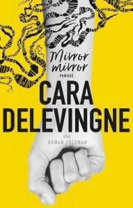Powieść Cary Delevingne w Polsce. Mirror, Mirror - Kup na TaniaKsiazka.pl