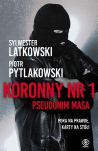 Koronny nr 1. Pseudonim Masa - sprawdź na TaniaKsiazka.pl