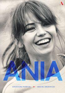 Ania. Biografia Anny Przybylskiej - zobacz na TaniaKsiazka.pl