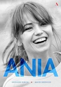 Ania. Biografia Anny Przybylskiej - sprawdź na TaniaKsiazka.pl!