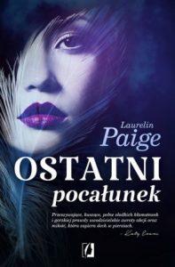 Ostatni pocałunek - zobacz na TaniaKsiazka.pl!